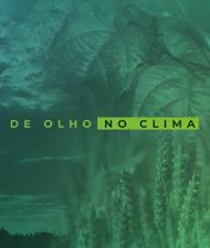 DE OLHO NO CLIMA