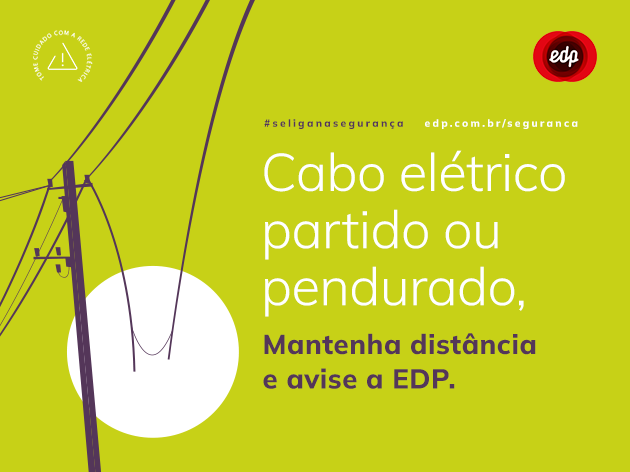 Cabosde energia elétricapartidos?EDP orienta como agir para evitar acidentes