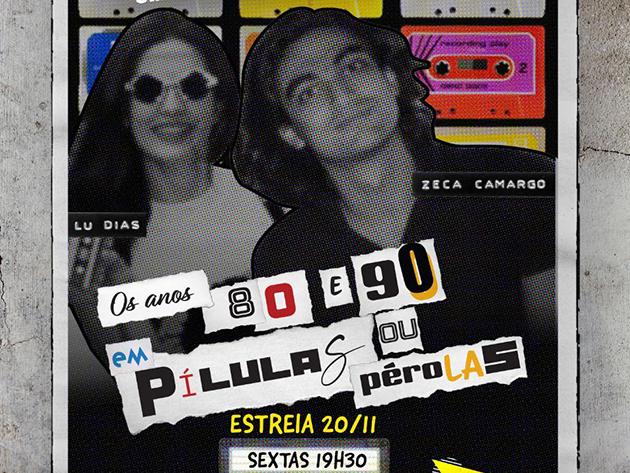 Lu Dias e Zeca Camargo vão relembrar os anos 1980 e 1990 em novo programa