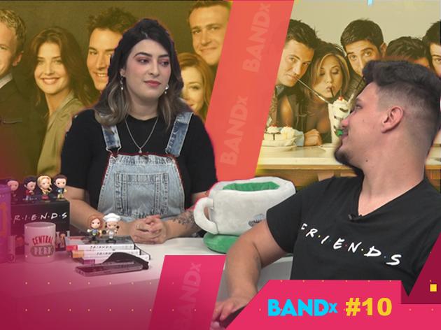 BANDx #10 - Showcase Playstation, Sex Education, Friends e HIMYM