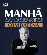 MANHÃ BANDEIRANTES