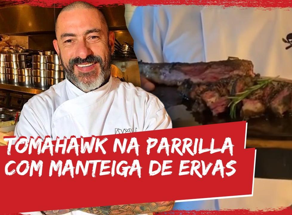 Tomahawk na parrilla com manteiga de ervas: aprenda a receita de Fogaça