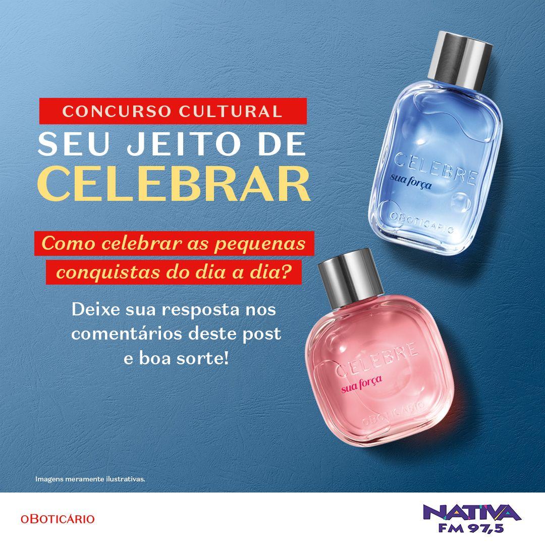 """Regulamento: """"Seu jeito de celebrar - O Boticário"""" - Nativa FM São José dos Campos"""